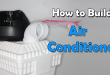 How to Build Air Conditioner